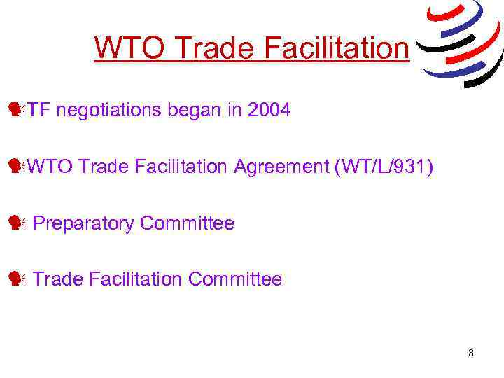 The Wto Trade Facilitation Agreement The International