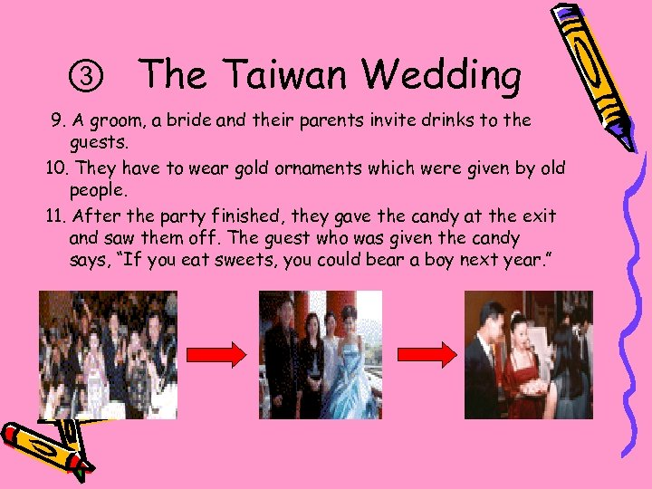 ③  The Taiwan Wedding 9. A groom, a bride and their parents invite drinks