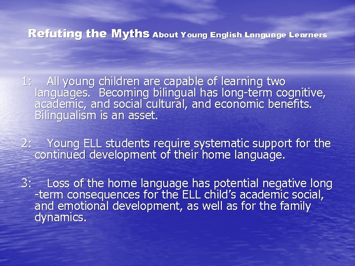 Refuting the Myths About Young English Language Learners 1: All young children are capable