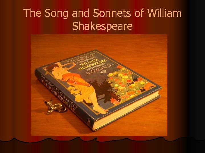 The Song and Sonnets of William Shakespeare