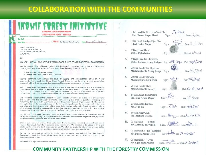 COLLABORATION WITH THE COMMUNITIES COMMUNITY PARTNERSHIP WITH THE FORESTRY COMMISSION