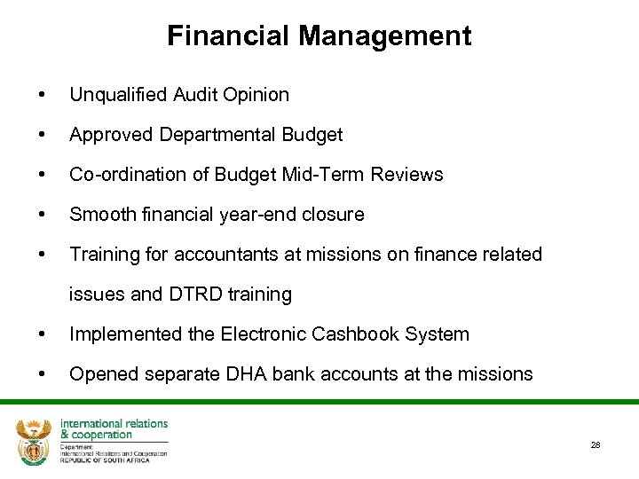 Financial Management • Unqualified Audit Opinion • Approved Departmental Budget • Co-ordination of Budget