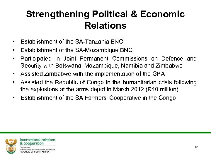 Strengthening Political & Economic Relations • Establishment of the SA-Tanzania BNC • Establishment of