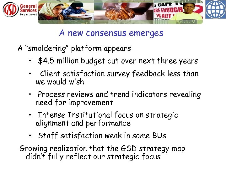 """A new consensus emerges A """"smoldering"""" platform appears • $4. 5 million budget cut"""