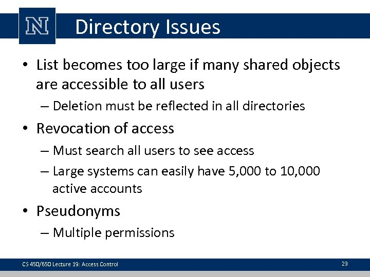 Directory Issues • List becomes too large if many shared objects are accessible to
