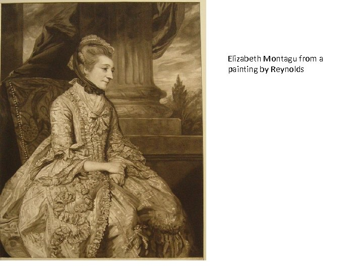 Elizabeth Montagu from a painting by Reynolds