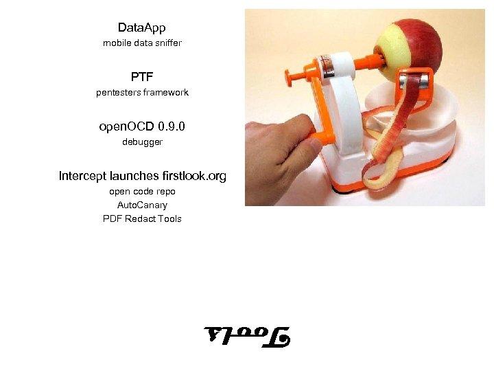 Data. App mobile data sniffer PTF pentesters framework open. OCD 0. 9. 0 debugger