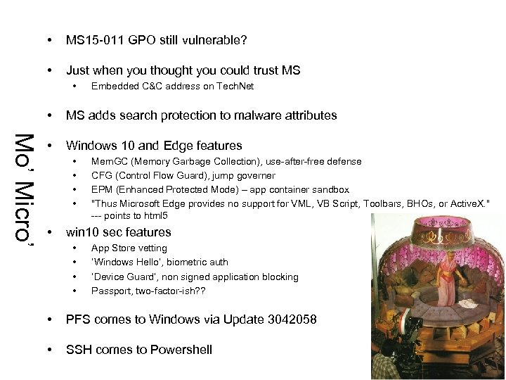 • MS 15 -011 GPO still vulnerable? • Just when you thought you
