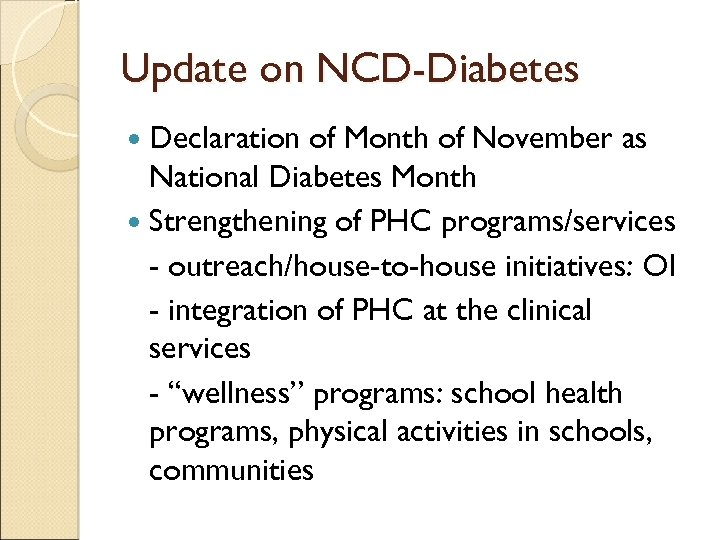 Update on NCD-Diabetes Declaration of Month of November as National Diabetes Month Strengthening of