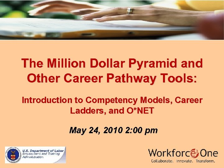 The Million Dollar Pyramid and Other Career Pathway Tools: Introduction to Competency Models, Career