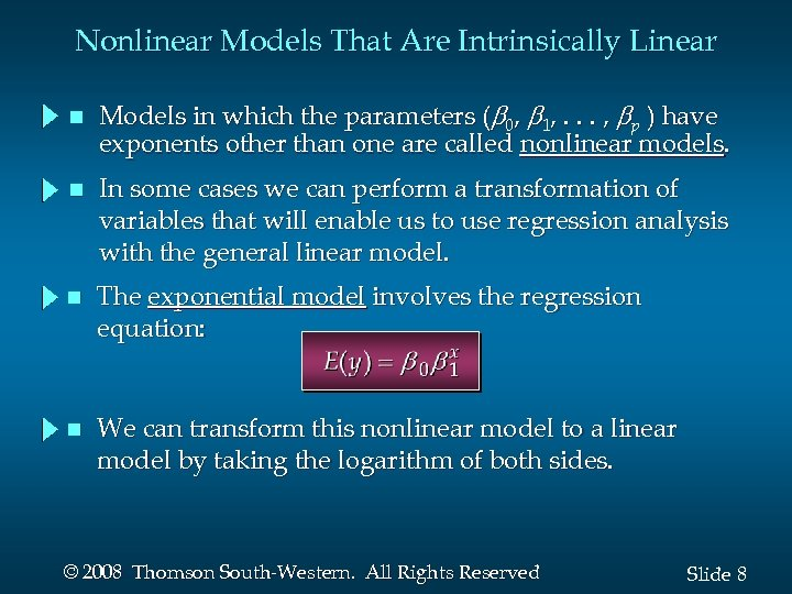 Nonlinear Models That Are Intrinsically Linear n Models in which the parameters ( 0,