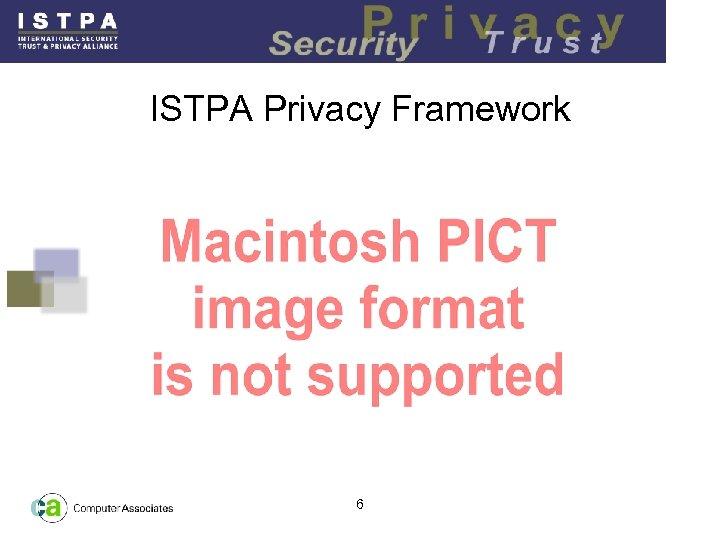 ISTPA Privacy Framework 6