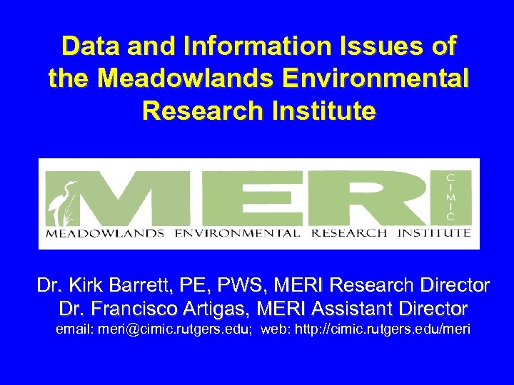 Data and Information Issues of the Meadowlands Environmental