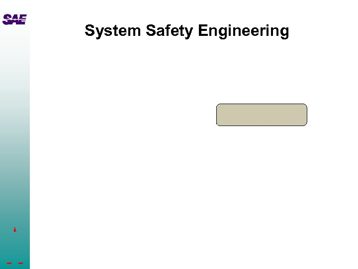 System Safety Engineering