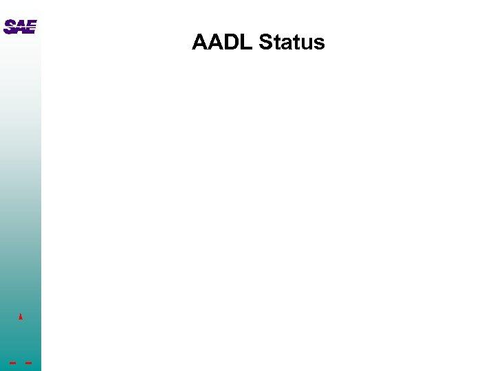AADL Status
