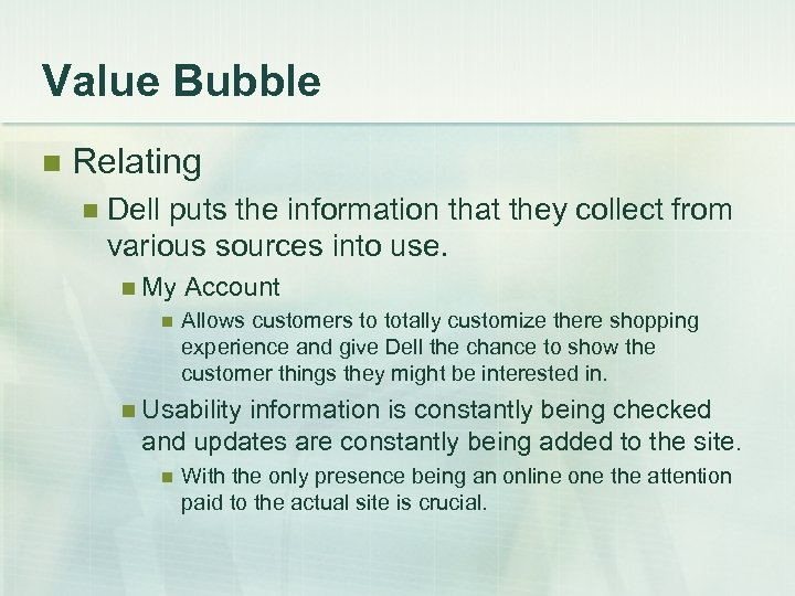 Value Bubble n Relating n Dell puts the information that they collect from various