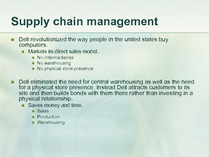 Supply chain management n Dell revolutionized the way people in the united states buy