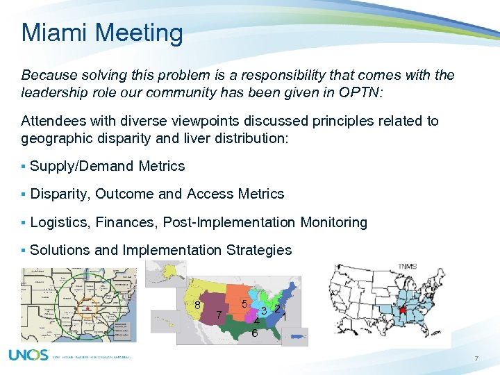 Miami Meeting Because solving this problem is a responsibility that comes with the leadership
