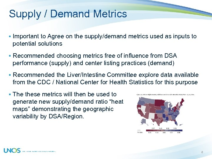 Supply / Demand Metrics § Important to Agree on the supply/demand metrics used as