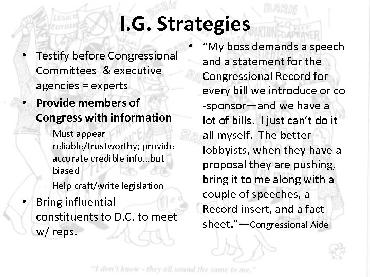 """I. G. Strategies • """"My boss demands a speech • Testify before Congressional and"""