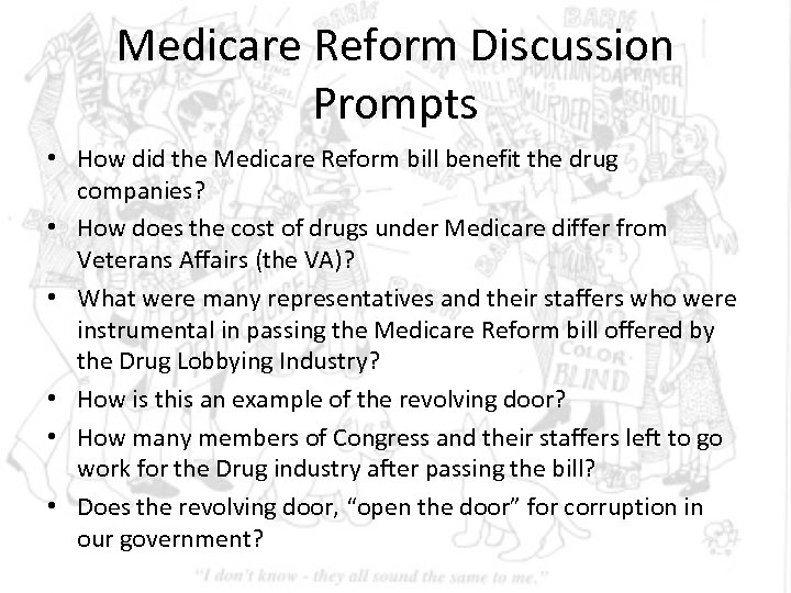 Medicare Reform Discussion Prompts • How did the Medicare Reform bill benefit the drug