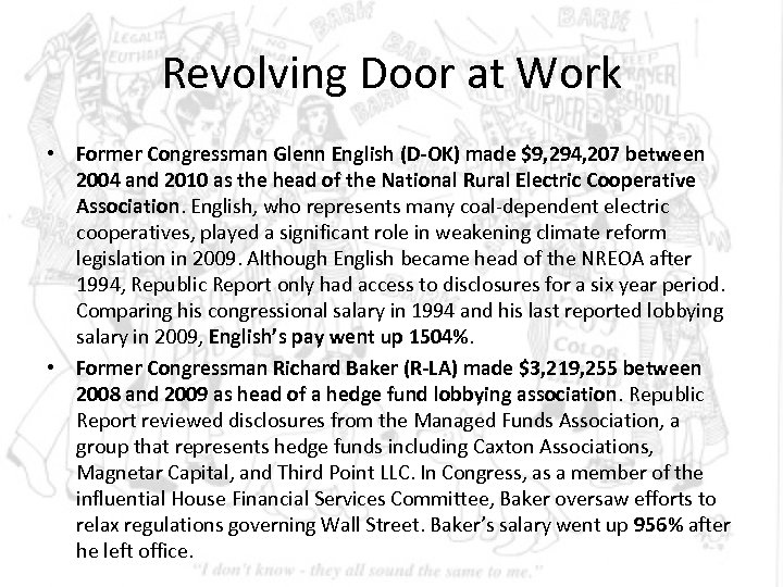 Revolving Door at Work • Former Congressman Glenn English (D-OK) made $9, 294, 207