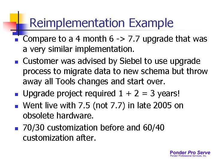 Reimplementation Example n n n Compare to a 4 month 6 -> 7. 7