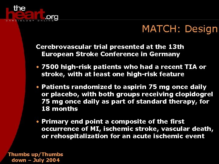MATCH: Design Cerebrovascular trial presented at the 13 th European Stroke Conference in Germany