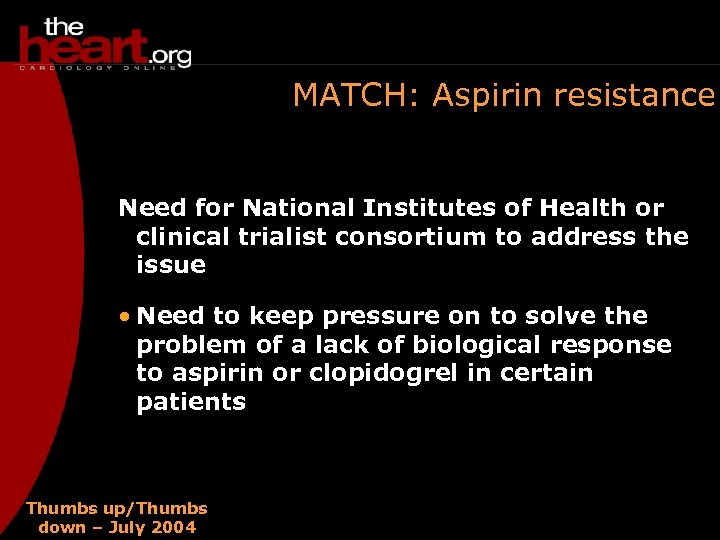 MATCH: Aspirin resistance Need for National Institutes of Health or clinical trialist consortium to