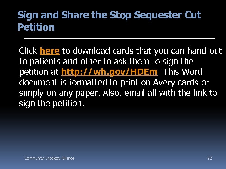 Sign and Share the Stop Sequester Cut Petition Click here to download cards that