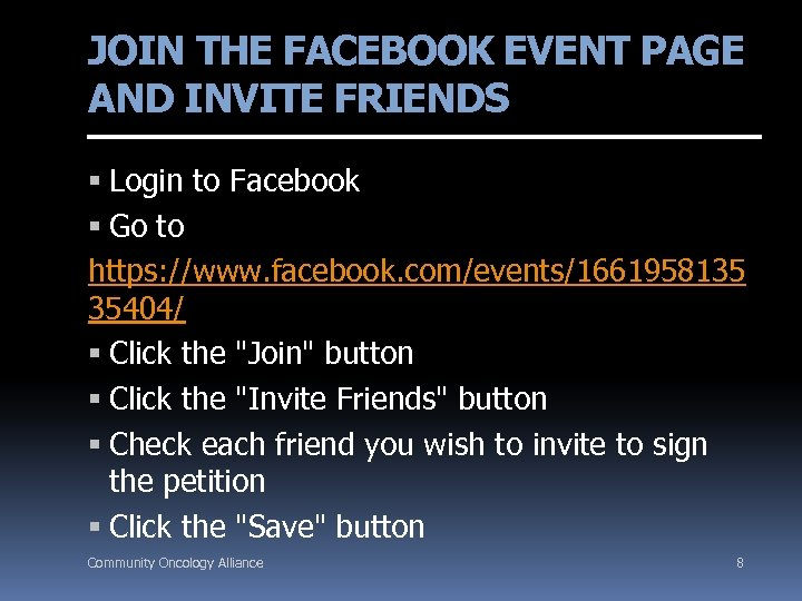 JOIN THE FACEBOOK EVENT PAGE AND INVITE FRIENDS Login to Facebook Go to https: