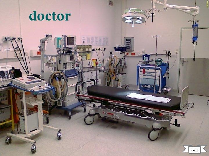doctor next