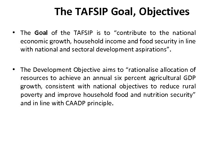"""The TAFSIP Goal, Objectives • The Goal of the TAFSIP is to """"contribute to"""