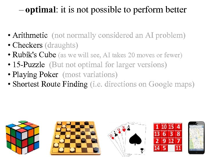 – optimal: it is not possible to perform better • Arithmetic (not normally considered