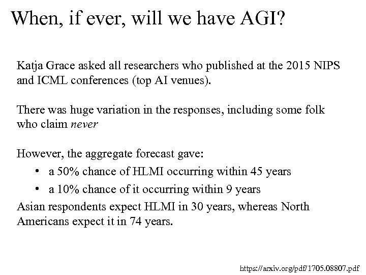 When, if ever, will we have AGI? Katja Grace asked all researchers who published