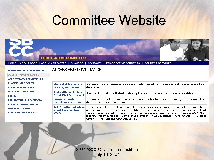 Committee Website 2007 ASCCC Curriculum Institute July 13, 2007