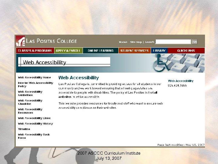 2007 ASCCC Curriculum Institute July 13, 2007
