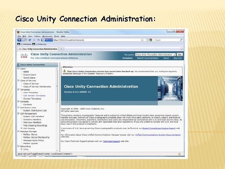 Cisco Unity Connection Administration: