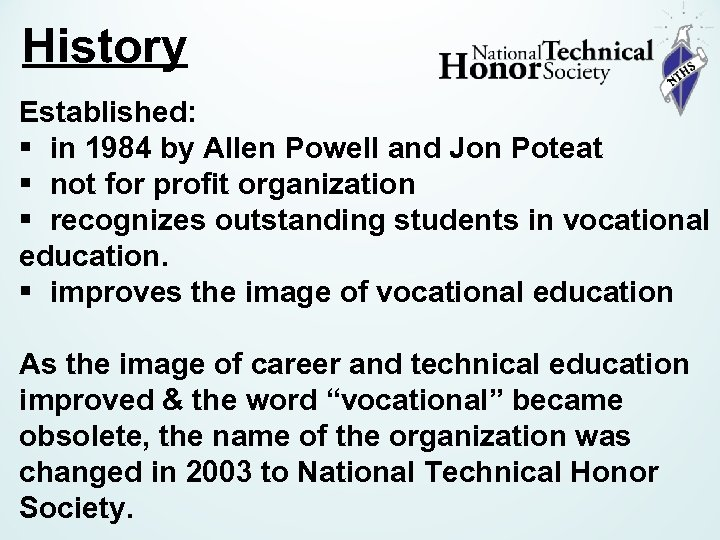 History Established: § in 1984 by Allen Powell and Jon Poteat § not for