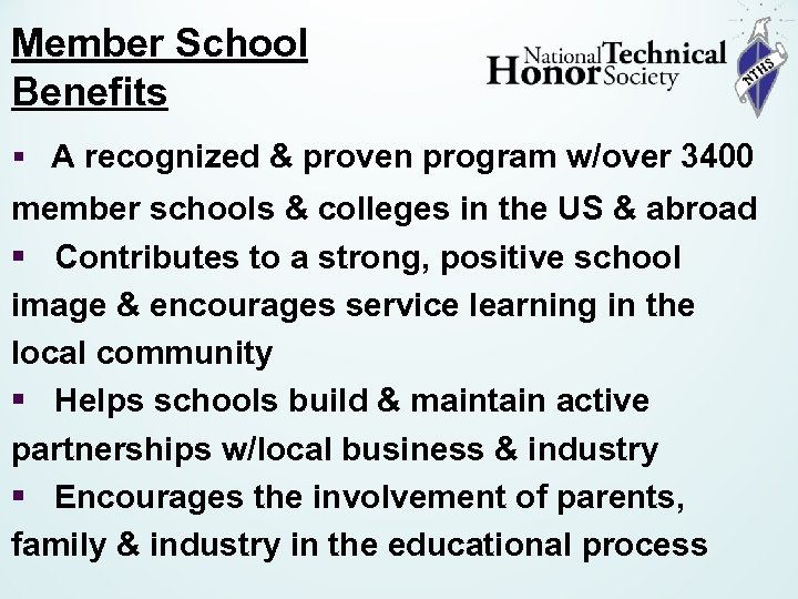 Member School Benefits § A recognized & proven program w/over 3400 member schools &