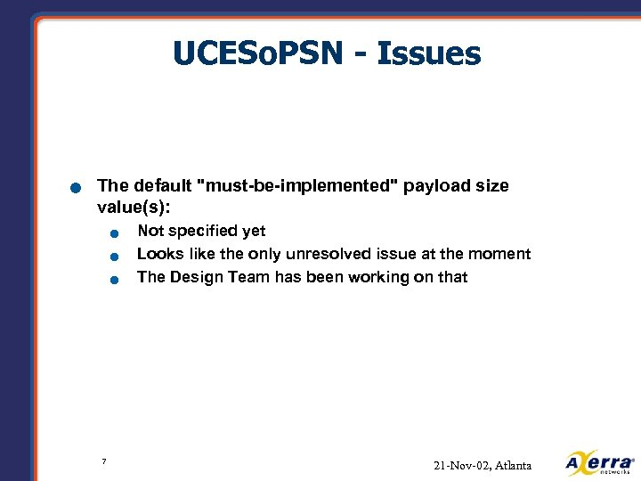 UCESo. PSN - Issues n The default