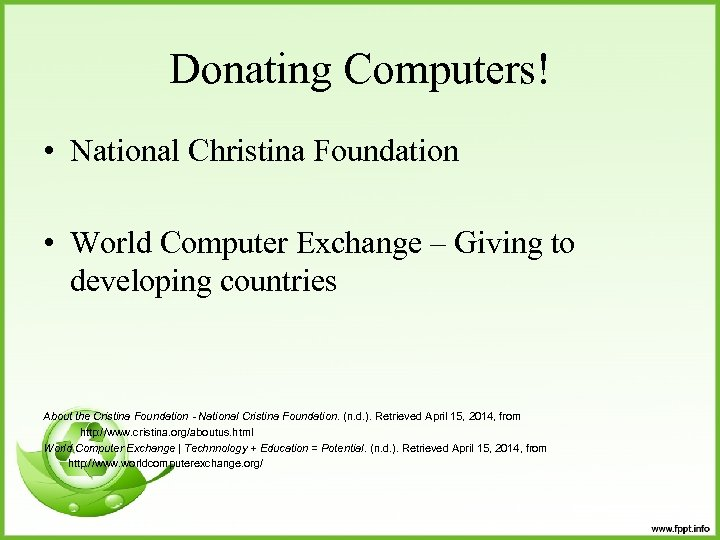 Donating Computers! • National Christina Foundation • World Computer Exchange – Giving to developing