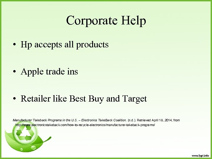 Corporate Help • Hp accepts all products • Apple trade ins • Retailer like