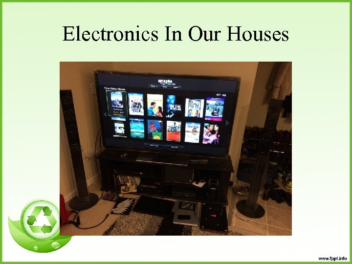 Electronics In Our Houses