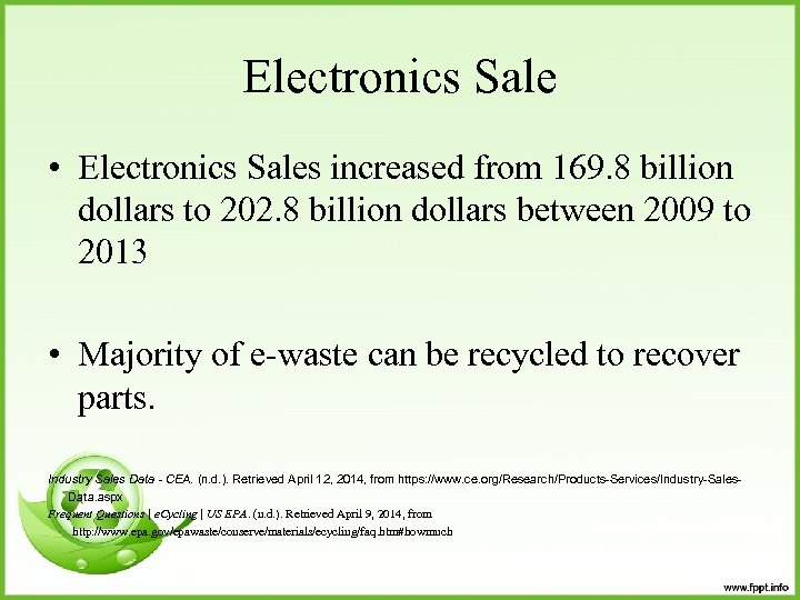 Electronics Sale • Electronics Sales increased from 169. 8 billion dollars to 202. 8