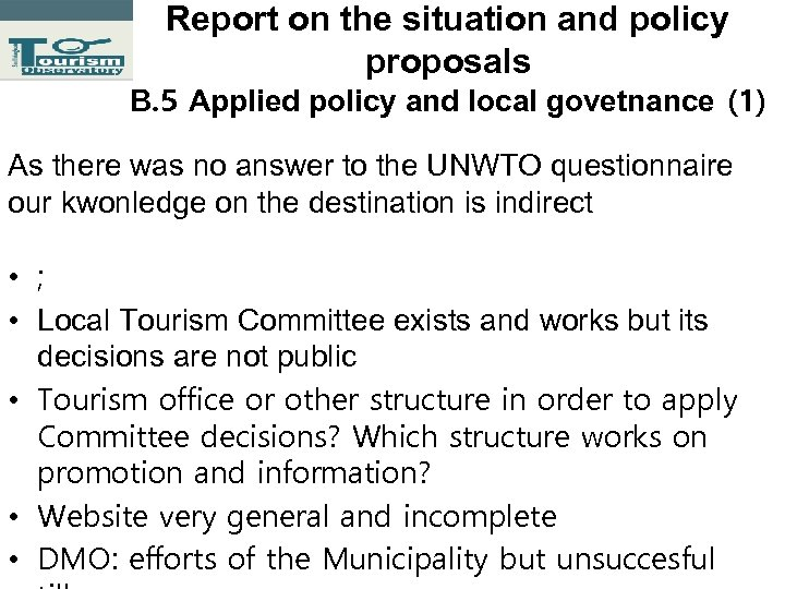 Report on the situation and policy proposals Β. 5 Applied policy and local govetnance