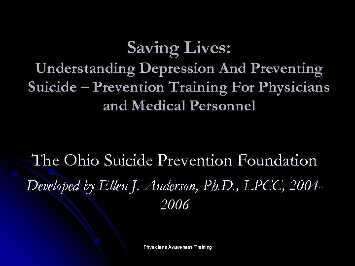 Saving Lives: Understanding Depression And Preventing Suicide – Prevention Training For Physicians and Medical