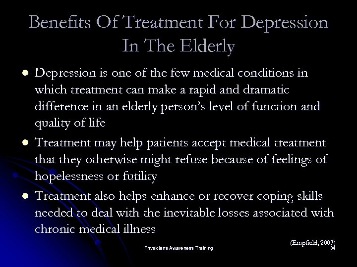 Benefits Of Treatment For Depression In The Elderly l l l Depression is one