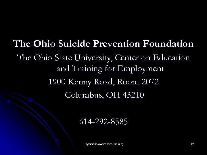 The Ohio Suicide Prevention Foundation The Ohio State University, Center on Education and Training