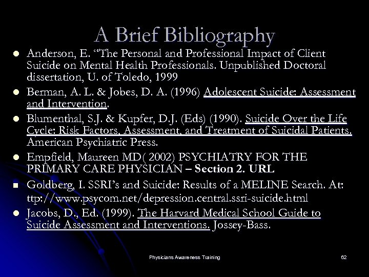 "A Brief Bibliography l l n l Anderson, E. ""The Personal and Professional Impact"
